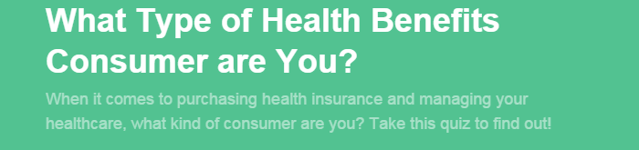 What Type of Health Benefits Consumer are You?