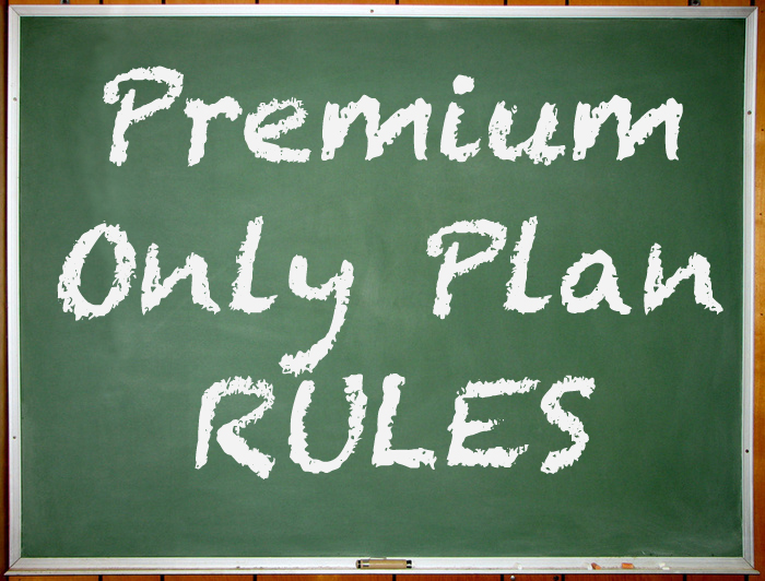 premium only plan rules