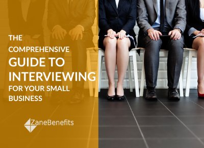 Comprehensive guide to interviewing for your small business