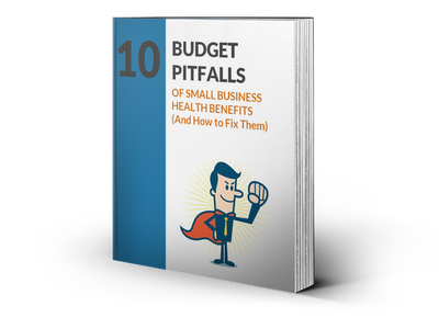 Budget Pitfalls of Small Business Health Benefits